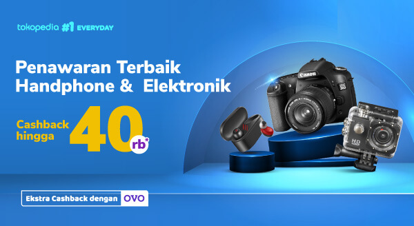 Promo Handphone & Elektronik – Cashback hingga Rp40.000   Tokopedia