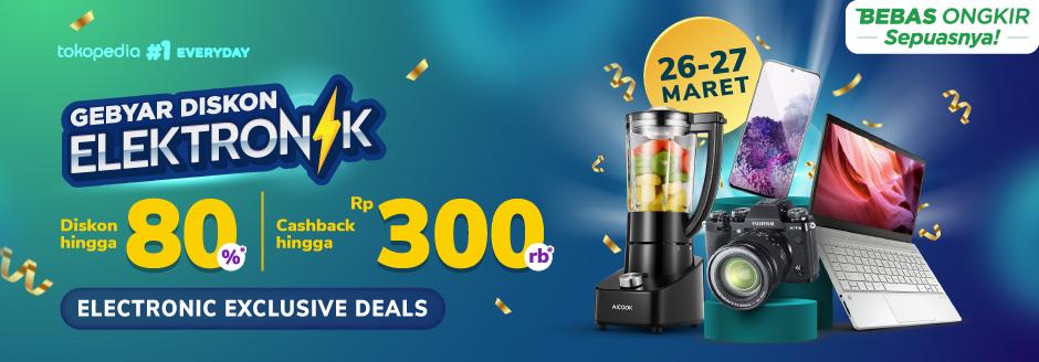Gebyar Diskon Elektronik – Cashback hingga Rp300.000