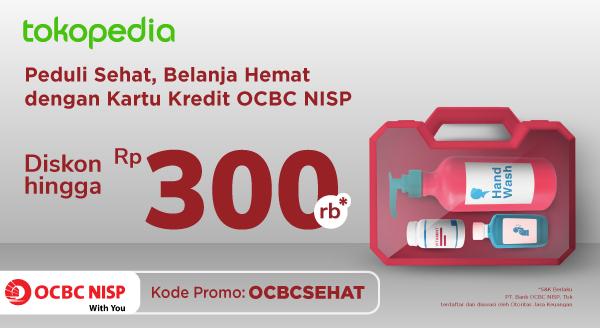 Beli Segala Perlengkapan Kesehatan di Tokopedia Lebih Hemat dengan Kartu Kredit Bank OCBC NISP!
