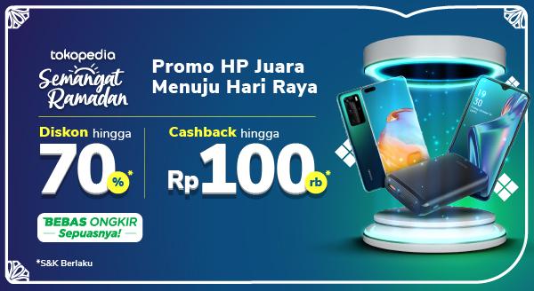 Promo HP & Aksesori – Cashback hingga Rp100.000