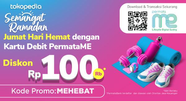 Makin Semangat Belanja Pakai Kartu Debit PermataME Diskon Rp. 100.000!