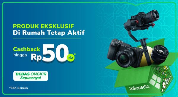 Kamera & Lensa Favorit Lebih Irit di Sini Cashback s.d Rp50.000