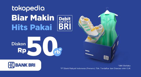 Beli Barang yang Kamu Suka di Tokopedia Biar Makin Hits dengan Debit Online BRI!