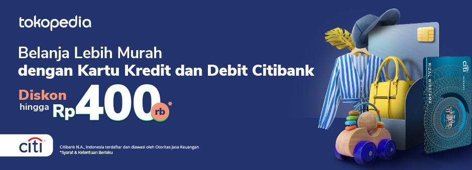 Kini Belanja Setiap Hari Semakin Hemat dengan Kartu Kredit dan Debit Citibank Diskon Hingga Rp 400.000!