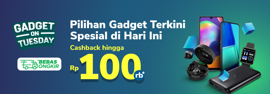 Promo Gadget on Tuesday – Cashback hingga Rp100.000