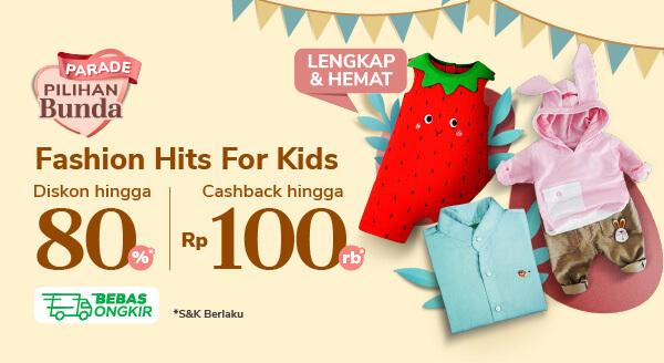 Promo Parade Fashion Anak Cashback hingga Rp 100.000