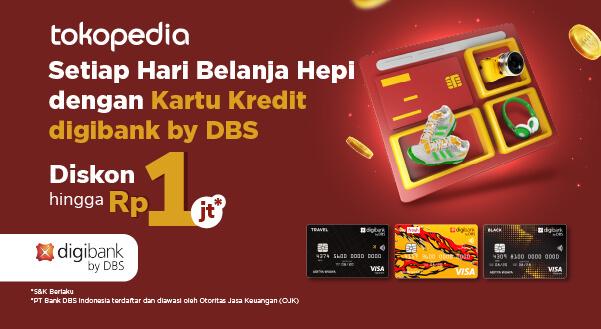 Belanja Setiap Hari di Tokopedia, Pakai Kartu Kredit digibank by DBS saja! Banyak Untungnya, Lho!