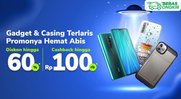 Promo Gadget & Casing Terlaris – Diskon hingga 60% dan Cashback hingga Rp100.000   Tokopedia