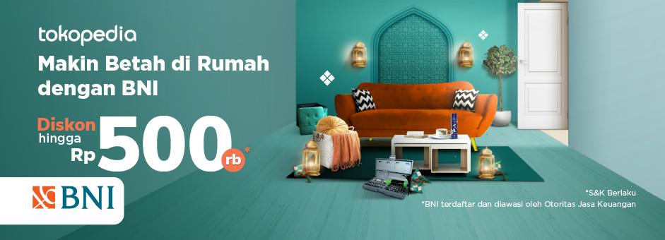Home Living Salebration! Belanja Perabot Rumah Tangga di Tokopedia Pakai Kartu Kredit dan Kartu Debit BNI Diskon Hingga Rp 500rb!