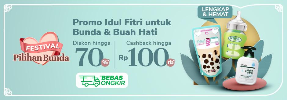 Belanja Kebutuhan Bunda & Buah Hati Cashback hingga Rp 100.000