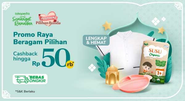 Festival Ramadan Pilihan Bunda Cashback hingga Rp 50.000