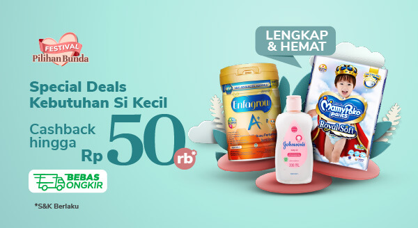Susu, Popok & Kebutuhan Si Kecil Cashback hingga Rp 50.000