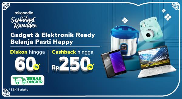 Promo Elektronik Pilihan Ready Stok! Cashback Hingga 250rb Hanya di Tokopedia!