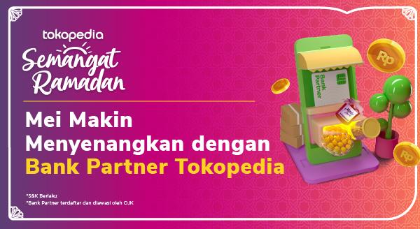 Promo dengan Bank Partner di Tokopedia!