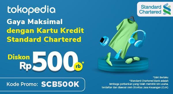 Promo Kartu Kredit Standard Chartered: Belanja Semua Kebutuhanmu di Tokopedia dan Dapatkan Diskon Rp 500.000!