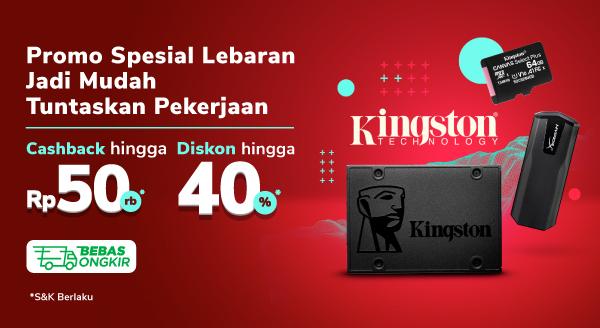 Simpan Data Pakai Kingston , Diskon s.d. 40% + Cashback s.d. Rp50 Rb
