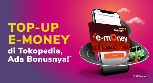 Promo e-Money: Lupa Isi e-Money, Top-up di Sini!