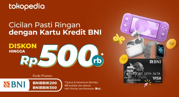 Bulan September Ceria Belanja! Diskon Hingga Rp 500.000 dengan Kartu Kredit BNI!