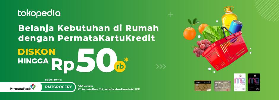 Belanja Groceries Tiap Minggu Lebih Hemat dengan PermataKartuKredit Diskon hingga Rp 50,000 di Tokopedia!
