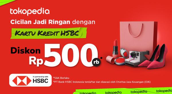 Cicilan Lebih Menguntungkan Dengan Kartu Kredit HSBC!