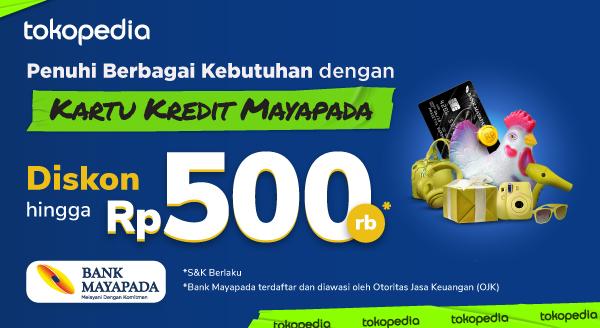 Banyak Barang yang Mau Dibeli? Jangan Khawatir Bayar Mahal! Pakai Kartu Kredit Mayapada Dapat Diskon Hingga Rp 500.000!