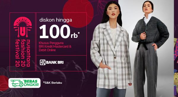 Beli Produk Nusantara Fashion Festival, Dapatkan Diskon hingga Rp100 Ribu Khusus Debit Online & Kredit Mastercard BRI!