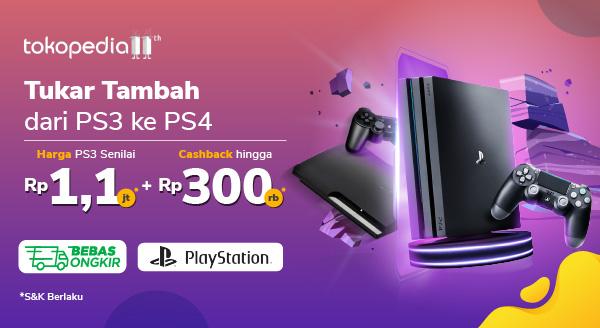 Tukar Tambah dari PS3 ke PS4 Harga PS3 1.1jt