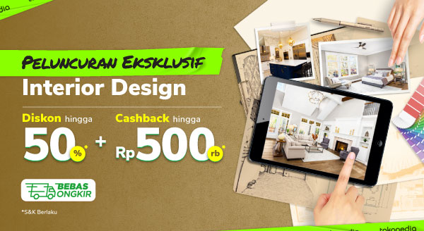 Wujudkan Interior Hunian Idaman dengan Diskon s.d. 50% + Cashback s.d. Rp500 Rb