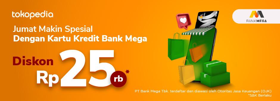 Hari Jumat Waktunya Belanja Hemat di Tokopedia dengan Diskon Rp 25ribu dari Kartu Kredit Bank Mega!