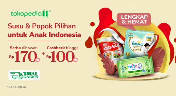 Susu & Popok Pilihan untuk Anak Indonesia Serba di Bawah Rp 170.000 & Cashback hingga Rp 100.000