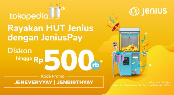 Jangan Lewatkan 4th Anniversary of Jenius di Tokopedia! Catat Tanggalnya dan Dapatkan Diskon Hingga Rp 500.000!
