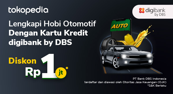 Belanja Produk Automotive Setiap Rabu, Diskon Rp 1juta dengan Kartu Kredit digibank by DBS!