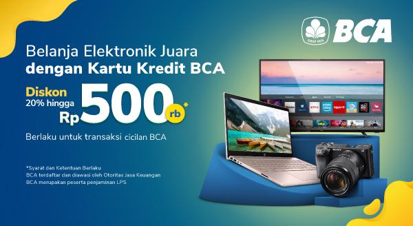Promo Diskon Produk Elektronik untuk Pengguna BCA Diskon Hingga 500rb