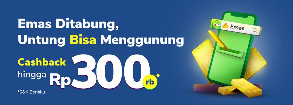 Spesial Promo Emas Selama Payday! Cashback hingga 300rb