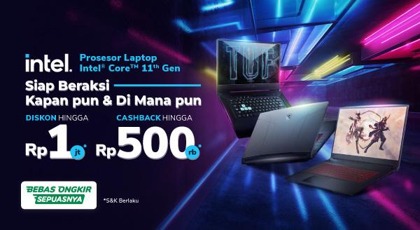 Pilihan Laptop Gaming Kini Diskon s.d Rp1 Juta + Cashback s.d Rp500 Ribu