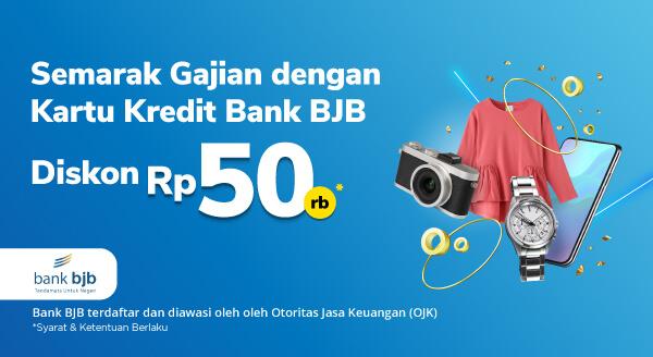 Promo Kartu Kredit BJB di Tokopedia! Diskon Rp 50.000 untuk Pembelian Apa Saja di Power Merchant dan Official Store.