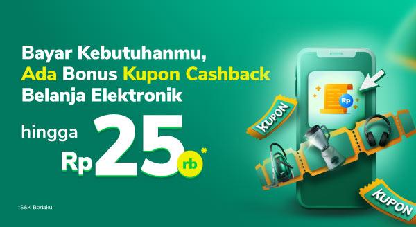 Top up & bayar tagihan, bonus kupon Belanja Elektronik!