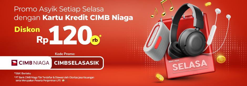 Setiap SelasAsik Ada Promo dari Kartu Kredit CIMB Niaga Diskon Rp 120rb!