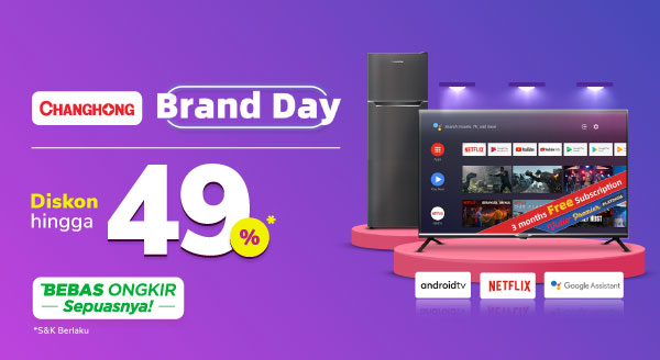 Promo Changhong Brand Day Cashback Hingga 100rb di Tokopedia