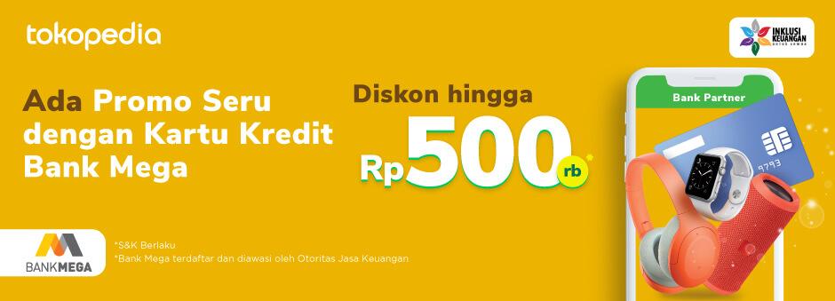 Promo Belanja Berasa Untungnya di Tokopedia, Diskon Hingga Rp 500.000 dengan Kartu Kredit Bank Mega