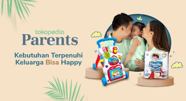 Tokopedia Parents Kebutuhan Terpenuhi Keluarga Bisa Happy!