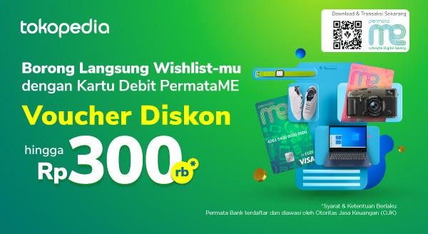 Dapatkan Voucher Belanja Tokopedia Hingga Rp 300.000,- dari PermataME!