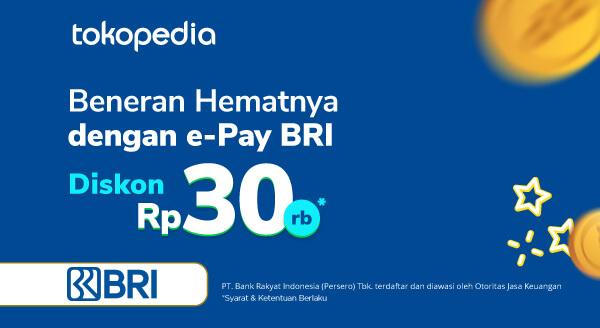 Promo Belanja Setiap Hari, Diskon Rp 30.000,- dengan e-Pay BRI!!