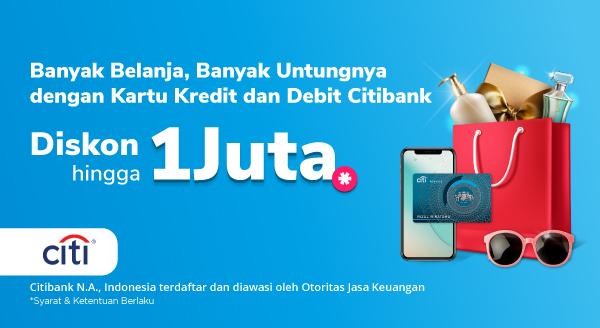 Gunakan Terus Kartu Kredit dan Debit Citibank di Tokopedia, Semakin Banyak Pakai, Semakin Banyak Pula Untungnya!