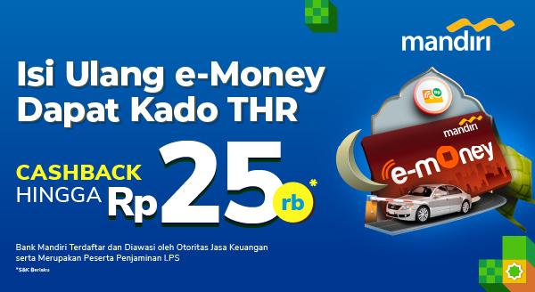 Jangan lupa isi e-Money pas Lebaran!