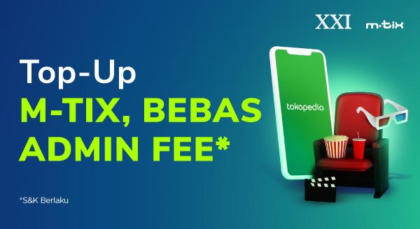 Top-up M-Tix di Tokopedia, Ada Bebas Biaya Admin!
