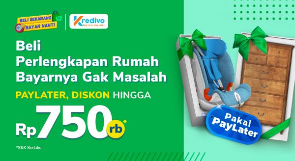 Belanja mulai dari furniture hingga kebutuhan anak diskon hingga Rp750.000