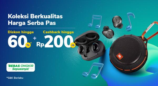 Promo Audio Fest Cashback hingga Rp200.000 di Tokopedia