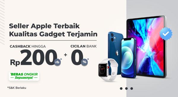 Promo Produk Apple – Diskon hingga 500 Ribu dan Cashback hingga Rp200.000 | Tokopedia
