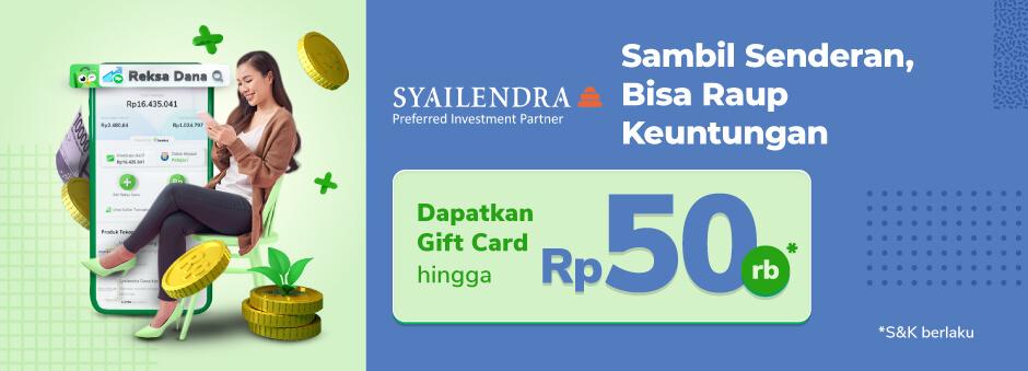 Promo Spesial Syailendra Dana Kas di Tokopedia Reksadana!